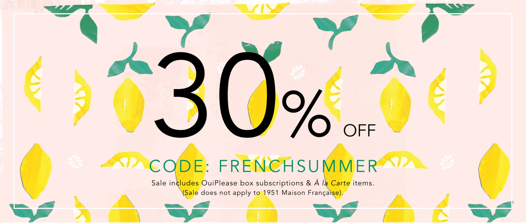 30% off OuiPlease Discount Code French Summer